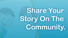 Share Your Story On The Community